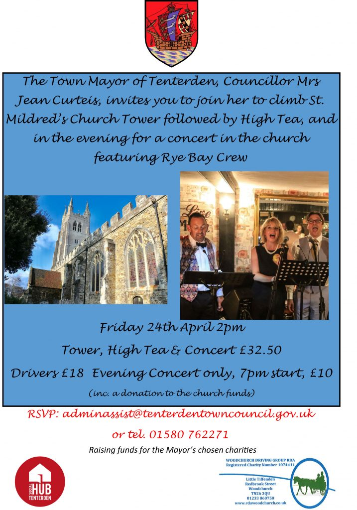 The Town of Councilor Tenterden, Mayor Mrs Jean -join her to -climl Curteis; ivwitesyow to- St. and Mildredss Church Tower followed High by Tea, inthe inthe evenin g for concert church av